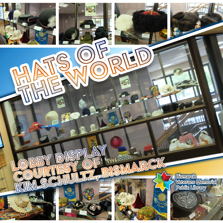 "Lobby Display ""Hats of the World"""